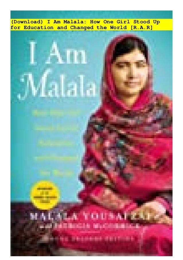 (Download) I Am Malala: How One Girl Stood Up for Education and Changed the World [R.A.R]