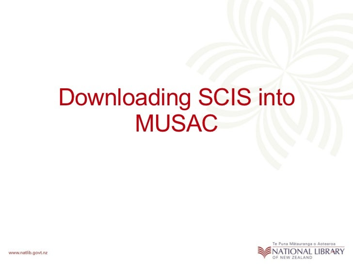 Downloading SCIS into MUSAC