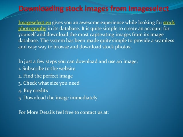 Imageselect.eu gives you an awesome experience while looking for stock  photography in its database. It is quite simple to...