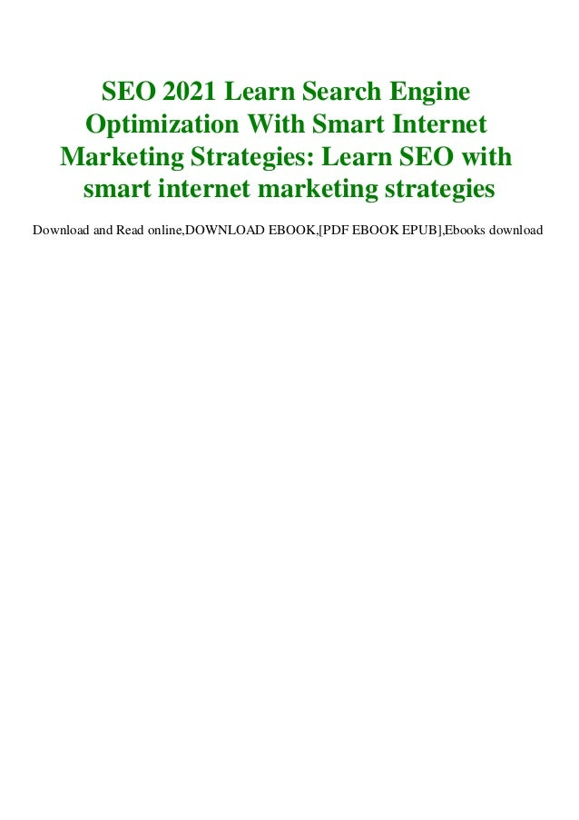 download in pdf seo 2021 learn search engine optimization with smart internet marketing strategies learn seo with smart internet marketing strategies download ebook 1 638