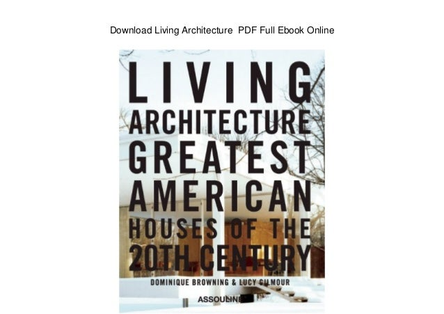 Download Living Architecture PDF Full Ebook Line