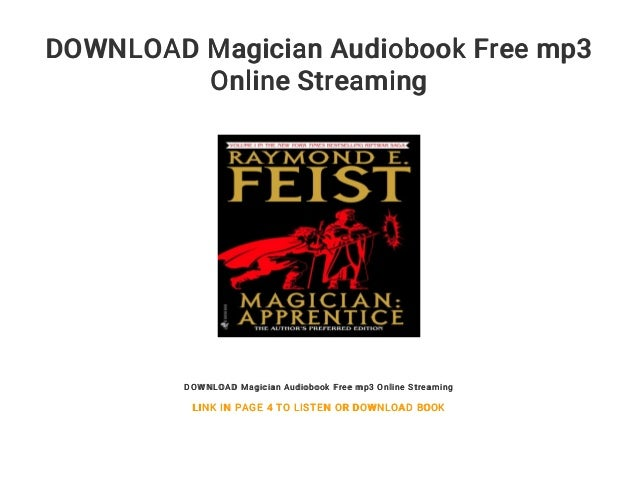 Download Magician Audiobook Free Mp Online Streaming Download Magician Audiobook Free Mp Online Streaming Link In