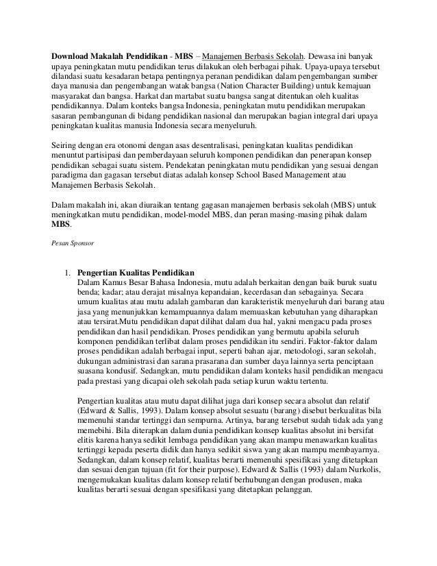 Download Makalah Pendidikan - MBS – Manajemen Berbasis Sekolah. Dewasa ini banyakupaya peningkatan mutu pendidikan terus d...
