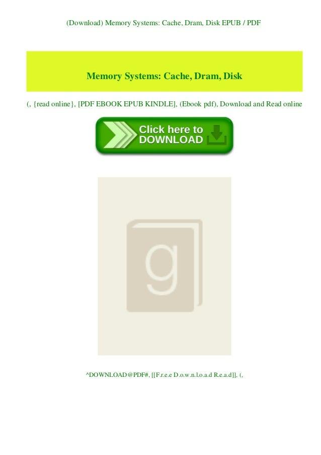 (Download) Memory Systems: Cache, Dram, Disk EPUB / PDF Memory Systems: Cache, Dram, Disk (, {read online}, [PDF EBOOK EPU...