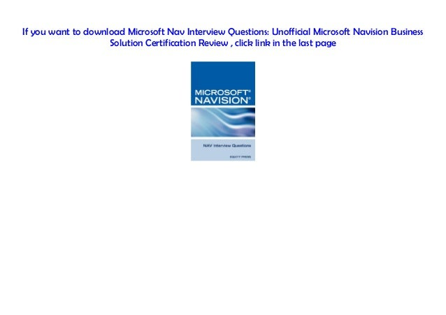Read] Microsoft Nav Interview Questions: Unofficial