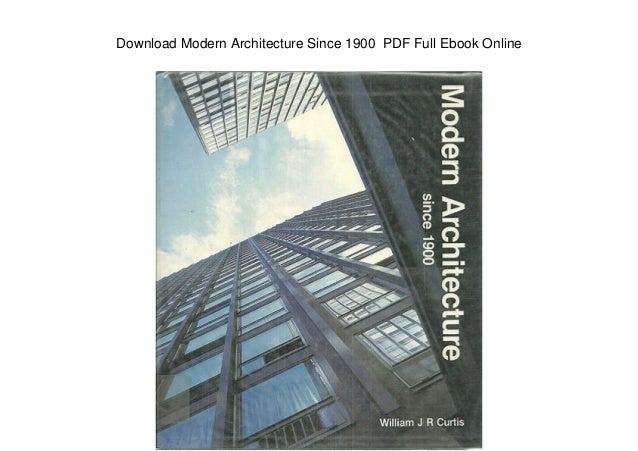 Download Modern Architecture Since 1900 Pdf Full Ebook Online