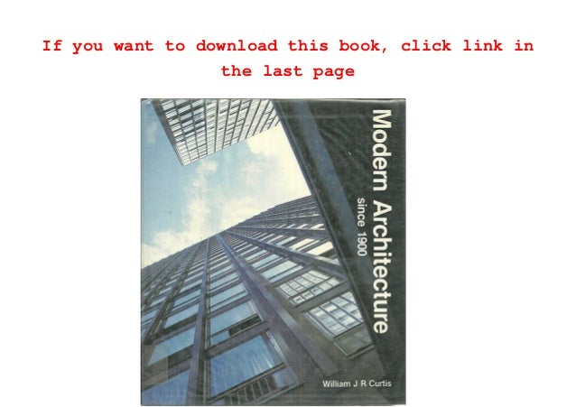 Modern Architecture Since 1900 download modern architecture since 1900 pdf full ebook online