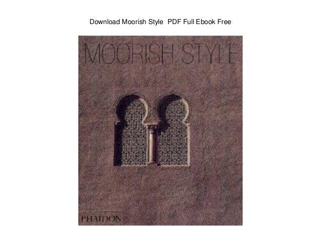 Download Moorish Style PDF Full Ebook Free
