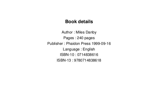 Book details Author : Miles Danby Pages : 240 pages Publisher : Phaidon Press 1999-09-16 Language : English ISBN-10 : 0714...