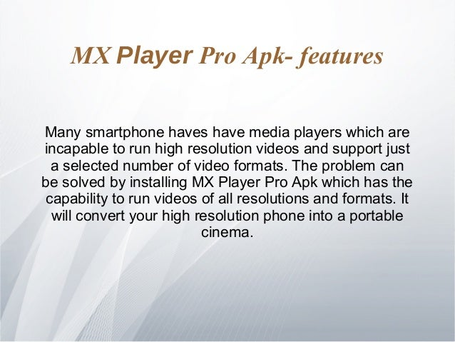 mx player pro cracked apk free download