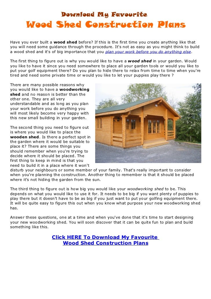Download My Favourite       Wood Shed Construction PlansHave you ever built a wood shed before? If this is the first time ...