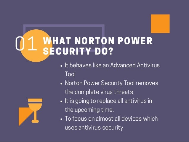 Why is Norton Power Eraser Tool Secure and Efficient? Slide 2
