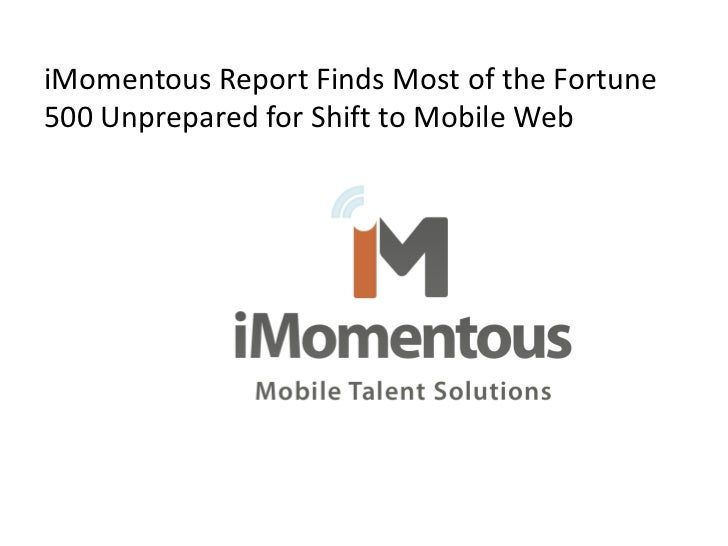 iMomentous Report Finds Most of the Fortune500 Unprepared for Shift to Mobile Web