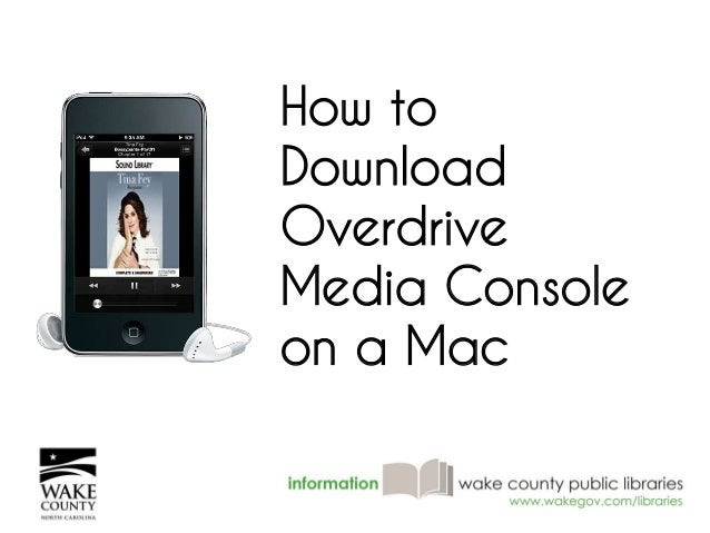 How to  Download  Overdrive  Media Console  on a Mac