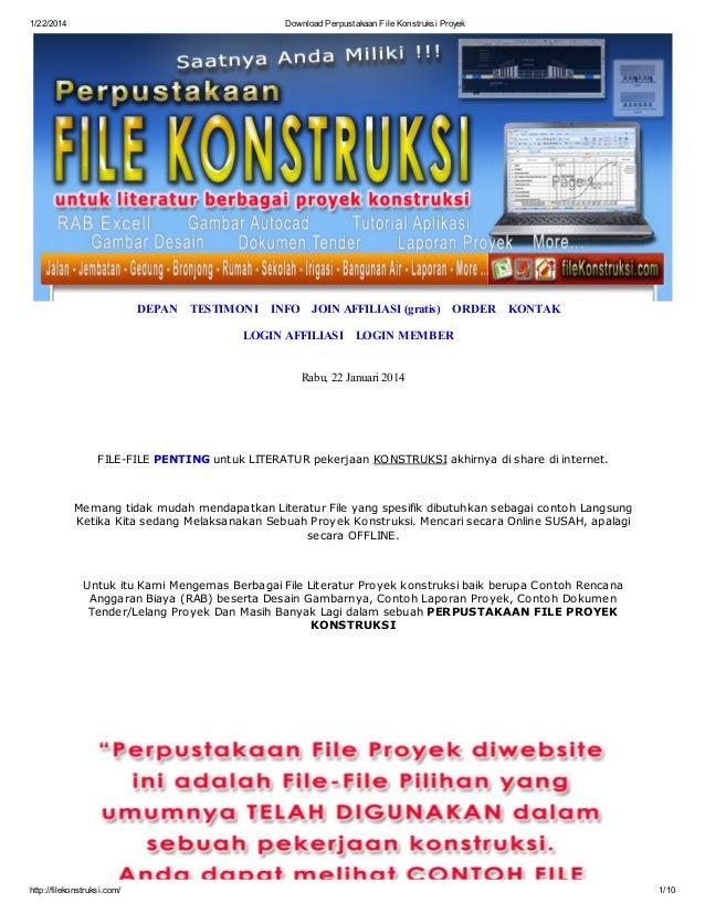 1/22/2014  Download Perpustakaan File Konstruksi Proyek  DEPAN  TESTIMONI INFO JOIN AFFILIASI (gratis) ORDER  KONTAK  LOGI...