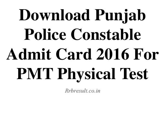 Download Punjab Police Constable Admit Card 2016 Released Soon