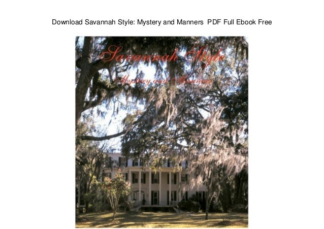Download Savannah Style: Mystery and Manners PDF Full Ebook Free