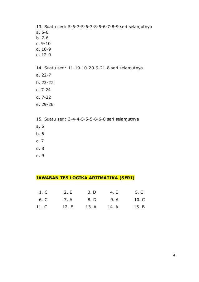4 13. Suatu seri: 5-6-7-5-6-7-8-5-6-7-8-9 seri selanjutnya a. 5-6 b. 7-6 c. 9-10 d. 10-9 e. 12-9 14. Suatu seri: 11-19-10-...