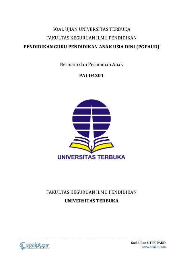 Download Soal Ujian Ut Pgpaud Paud4201 Bermain Dan Permainan Anak