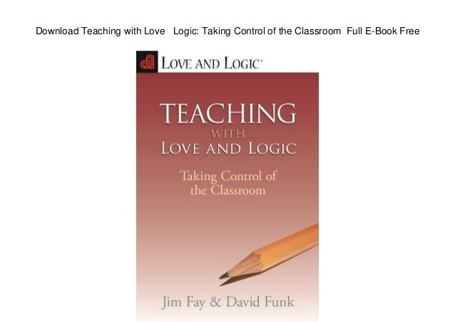 Download teaching with love logic taking control of the classroom download teaching with love logic taking control of the classroom full e book free fandeluxe Gallery