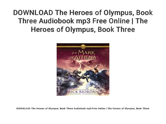 Download The Heroes Of Olympus Book Three Audiobook Mp3 Free Onlin