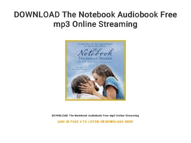 The notebook & the wedding box set audiobook free download mp3 online….