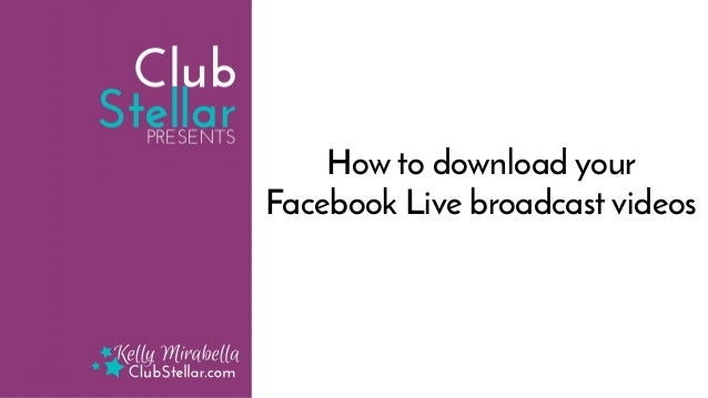 How to download your Facebook Live Video from Facebook