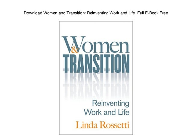 Download Women and Transition: Reinventing Work and Life Full E-Book Free