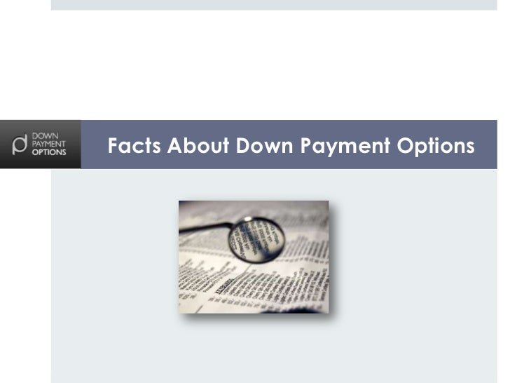 Facts About Down Payment Options
