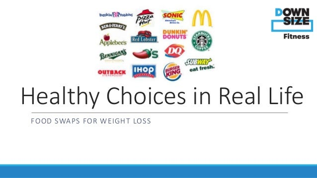 Making Healthy Choices Weight Loss Tips From Downsize Fitness