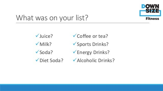 Calories In Beverages Weight Loss Tips From Downsize Fitness