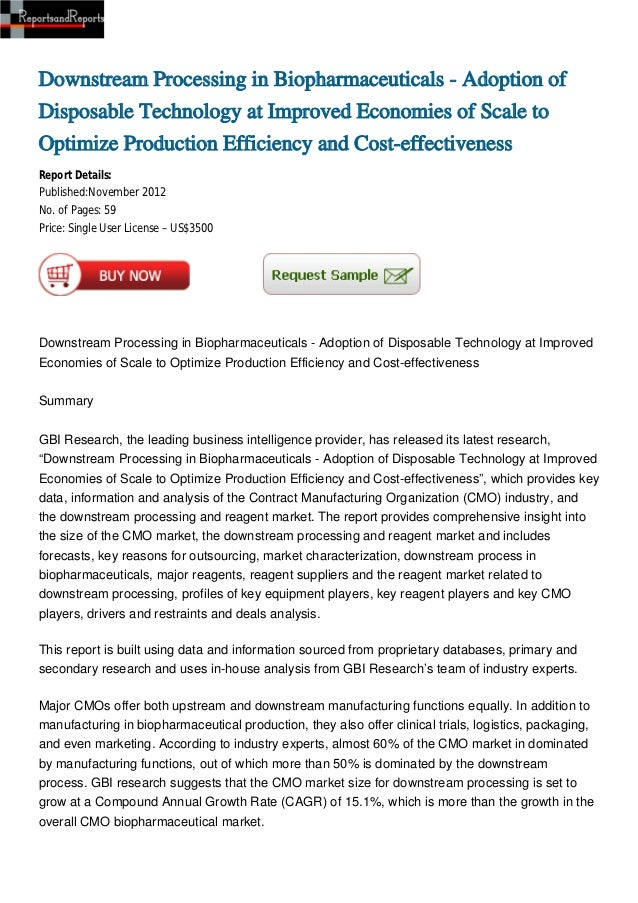 Downstream Processing in Biopharmaceuticals - Adoption ofDisposable Technology at Improved Economies of Scale toOptimize P...