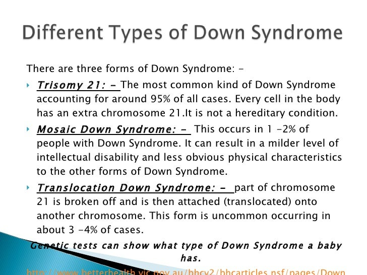 the characteristics of down syndrome While the total number of chromosomes in the cells remain 46, the presence of an extra part of chromosome 21 causes the characteristics of down syndrome.