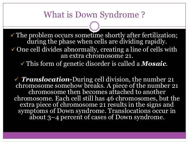 an analysis of the down syndrome and the cell division error Chromosomal abnormality high impact list  2472-1115 journal of down syndrome  a chromosome abnormality occurs when there is an error in cell division.