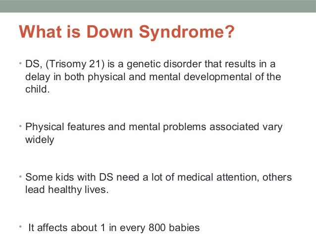 the characteristics of down syndrome a genetic disorder Dysmorphology is the study of physical characteristics to diagnose disorders example is the genetic disorder down syndrome best of howstuffworks by.