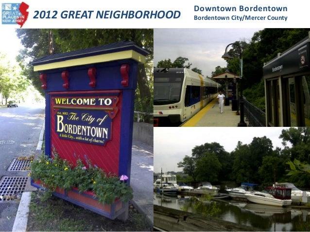 2012 GREAT NEIGHBORHOOD Downtown Bordentown Bordentown City/Mercer County