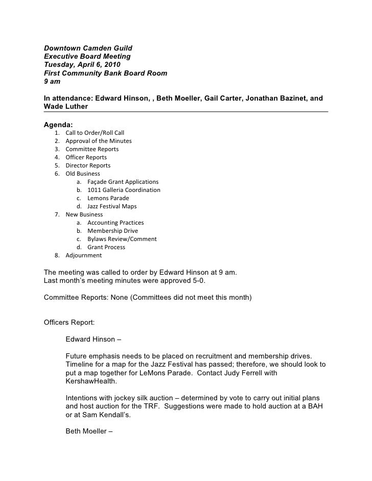Downtown Camden GuildExecutive Board MeetingTuesday, April 6, 2010First Community Bank Board Room9 amIn attendance: Edward...