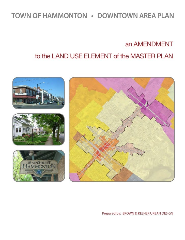 TOWN OF HAMMONTON • DOWNTOWN AREA PLAN                                      an AMENDMENT     to the LAND USE ELEMENT of th...
