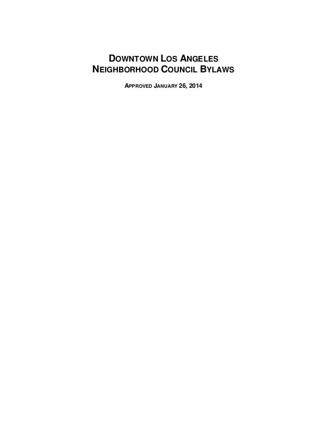 DOWNTOWN LOS ANGELES NEIGHBORHOOD COUNCIL BYLAWS APPROVED JANUARY 26, 2014