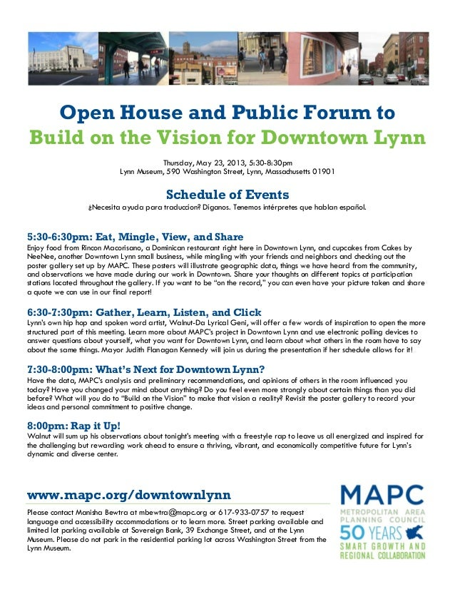 Open House and Public Forum toBuild on the Vision for Downtown LynnThursday, May 23, 2013, 5:30-8:30pmLynn Museum, 590 Was...