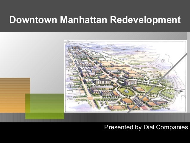 Presented by Dial Companies Downtown Manhattan Redevelopment