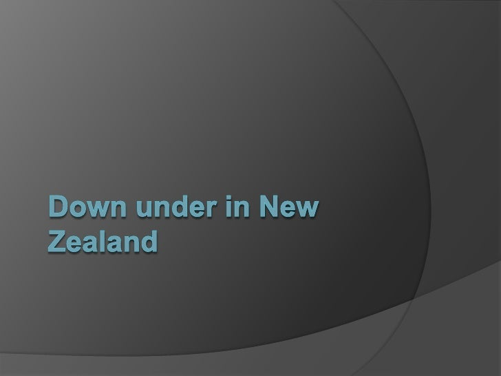 Down under in New Zealand<br />