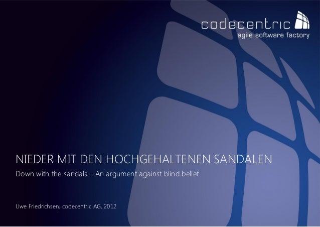 NIEDER MIT DEN HOCHGEHALTENEN SANDALENDown with the sandals – An argument against blind beliefUwe Friedrichsen, codecentri...
