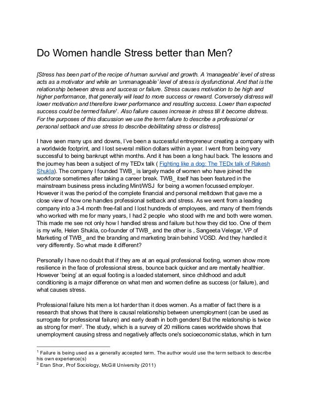 Do Women handle Stress better than Men? [Stress has been part of the recipe of human survival and growth. A 'manageable' l...