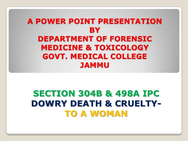 A POWER POINT PRESENTATION             BY  DEPARTMENT OF FORENSIC   MEDICINE & TOXICOLOGY   GOVT. MEDICAL COLLEGE         ...
