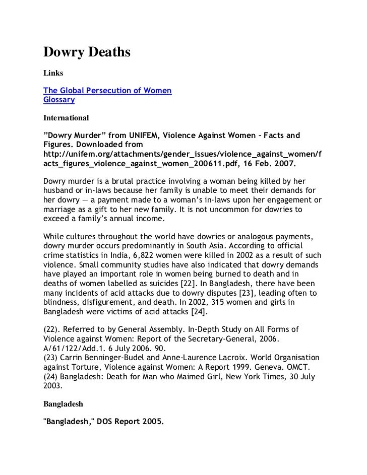 "Dowry DeathsLinksThe Global Persecution of WomenGlossaryInternational""Dowry Murder"" from UNIFEM, Violence Against Women – ..."