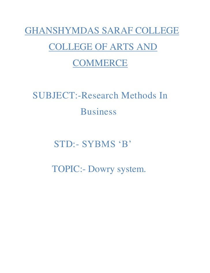 dowry system dowry system ghanshymdas saraf college college of arts and commerce subject research methods in