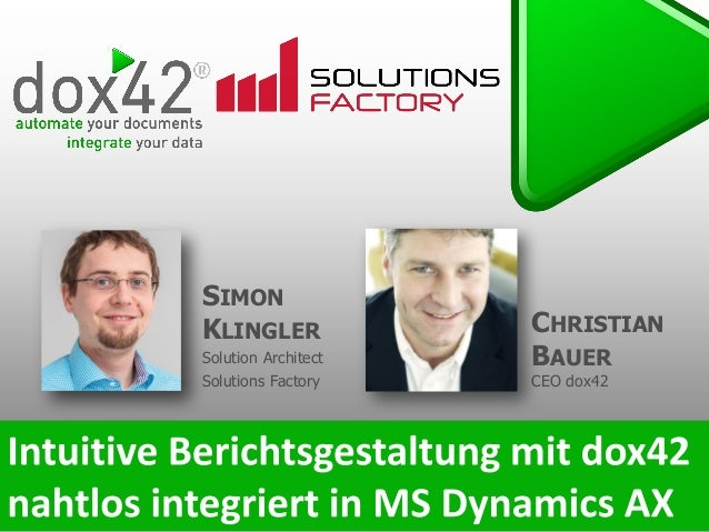 CHRISTIAN BAUER CEO dox42 SIMON KLINGLER Solution Architect Solutions Factory
