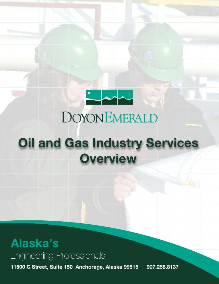 Oil and Gas Industry Services          Overview