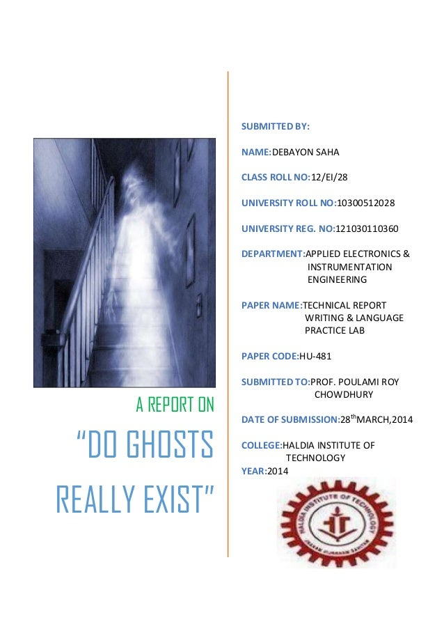 essays on do ghosts exist On vexen crabtree's human truth website ghost hunters believe that albert do ghost exist essay einstein's laws of physics, and particularly those on conservation of of essay energy, offer proof that ghosts are real we provide excellent essay writing service 24/7.